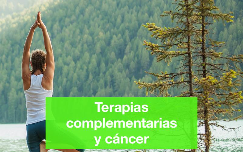 Terapias complementarias y cáncer. Centro médico especializado en cáncer.